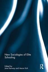 New Sociologies of Elite Schooling