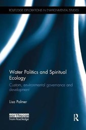 Water Politics and Spiritual Ecology