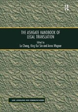The Routledge Handbook of Legal Translation | Cheng, Le ; Sin, King Kui |