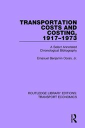 Transportation Costs and Costing 1917-1973