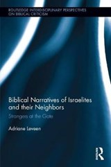 Biblical Narratives of Israelites and Their Neighbors | Adrianne Leveen |
