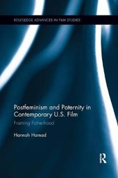 Postfeminism and Paternity in Contemporary Us Film