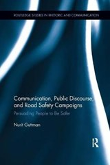 Communication, Public Discourse, and Road Safety Campaigns | Nurit Guttman |