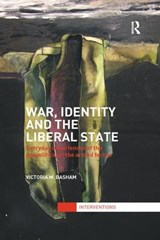 War, Identity and the Liberal State | Victoria M. Basham |