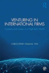 Venturing in International Firms | Christopher Williams |