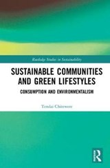 Sustainable Communities and Green Lifestyles | Tendai Chitewere |