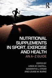 Nutritional Supplements in Sport, Exercise and Health | Lindy M. Castell |