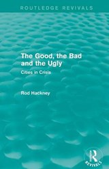 The Good, the Bad and the Ugly | Rod Hackney |