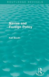 Navies and Foreign Policy | Ken Booth |