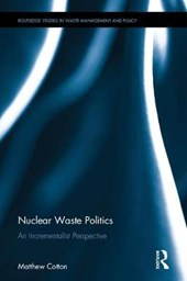 Nuclear Waste Politics | Matthew Cotton |
