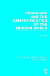Sociology and the Demystification of the Modern World