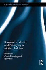 Boundaries, Identity and Belonging in Modern Judaism | DIEMLING,  Maria |