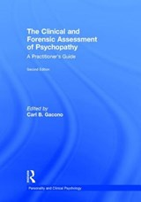 The Clinical and Forensic Assessment of Psychopathy | GACONO,  Carl B. |