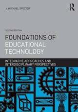 Foundations of Educational Technology | J Michael Spector |