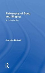 Philosophy of Song and Singing | Jeanette Bicknell |