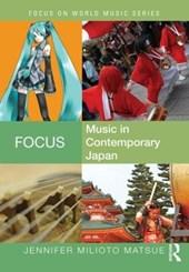 Focus: Music in Contemporary Japan