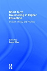 Short-Term Counselling in Higher Education | David Mair |