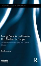 Energy Security and Natural Gas Markets in Europe | Tim Boersma |