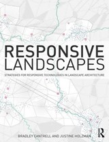 Responsive Landscapes | Bradley E Cantrell |