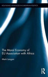 The Moral Economy of EU Association With Africa | Mark Langan |