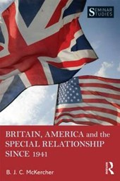 Britain, America, and the Special Relationship since