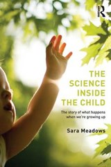 Science inside the Child | Sara Meadows |