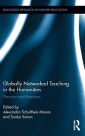 Globally Networked Teaching in the Humanities | Alexandra Schultheis Moore |
