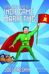 Practical Guide to Indie Game Marketing