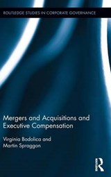 Mergers and Acquisitions and Executive Compensation | Bodolica, Virginia ; Spraggon, Martin |