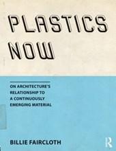 Plastics Now