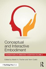 Conceptual and Interactive Embodiment | Martin H. Fischer |