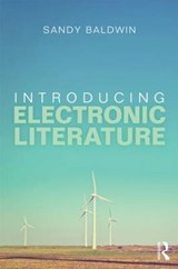 Introducing Electronic Literature | Charles Baldwin |