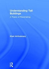 Understanding Tall Buildings | Kheir Al-Kodmany |