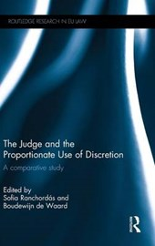 The Judge and the Proportionate Use of Discretion