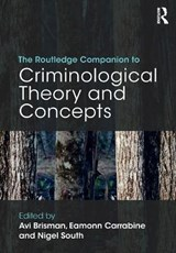 Routledge Companion to Criminological Theory and Concepts | Avi Brisman |