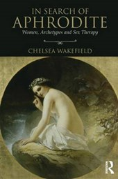 In Search of Aphrodite | Chelsea Wakefield |