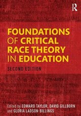 Foundations of Critical Race Theory in Education | TAYLOR,  Edward |