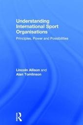 Understanding International Sport Organisations