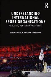 Understanding International Sport Organisations
