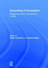 Assembling Consumption | Robin Canniford |