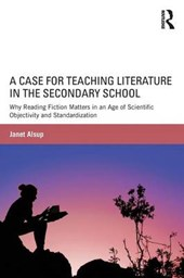 A Case for Teaching Literature in the Secondary School