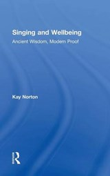 Singing and Wellbeing | Kay Norton |