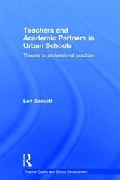 Teachers and Academic Partners in Urban Schools