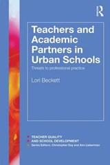 Teachers and Academic Partners in Urban Schools | Lori Beckett |