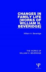 Changes in Family Life | William Henry Beveridge |
