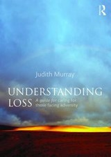 Understanding Loss | Judith Murray |