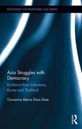 Asia Struggles with Democracy