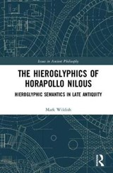 The Hieroglyphics of Horapollo Nilous | Mark Wildish |