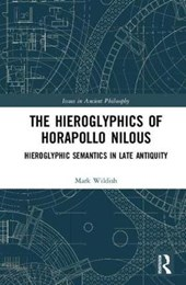 The Hieroglyphics of Horapollo Nilous