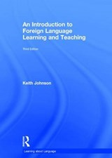 An Introduction to Foreign Language Learning and Teaching | Keith Johnson |